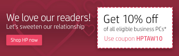 We love our readers! Let's sweeten our relationship | Get 10% off all eligible business PCs* | Shop HP now